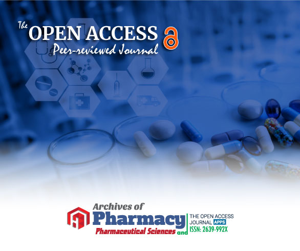Archives of Pharmacy and Pharmaceutical Sciences